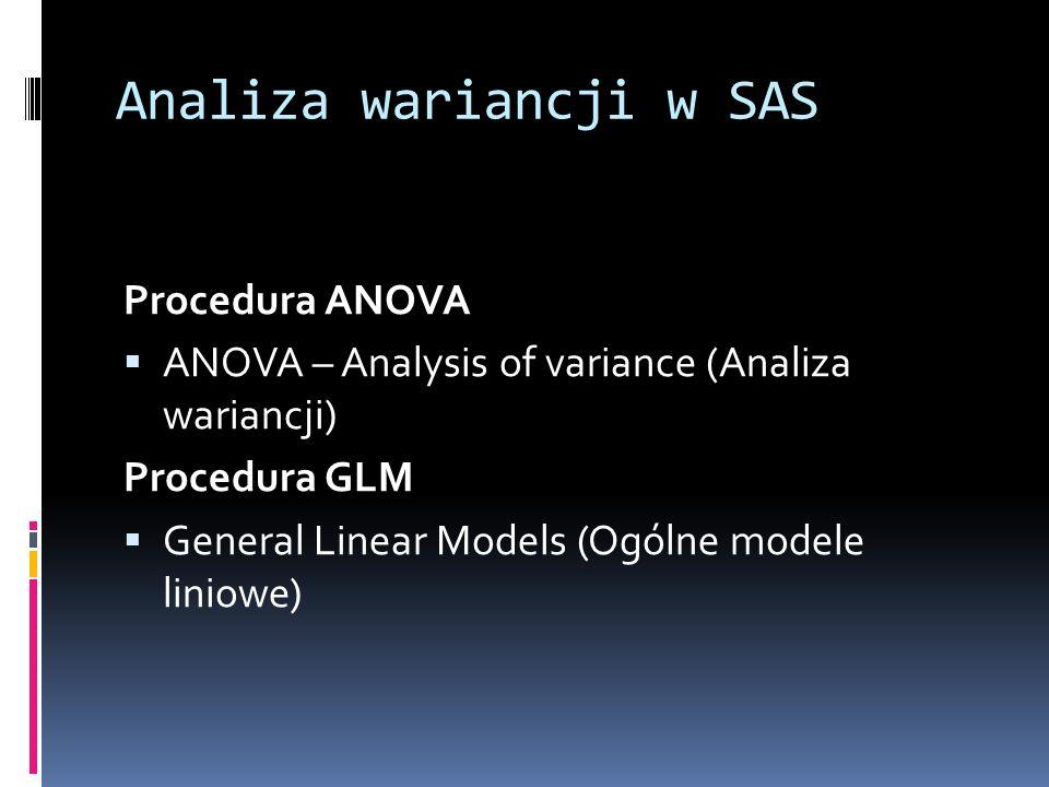 Analiza wariancji w SAS