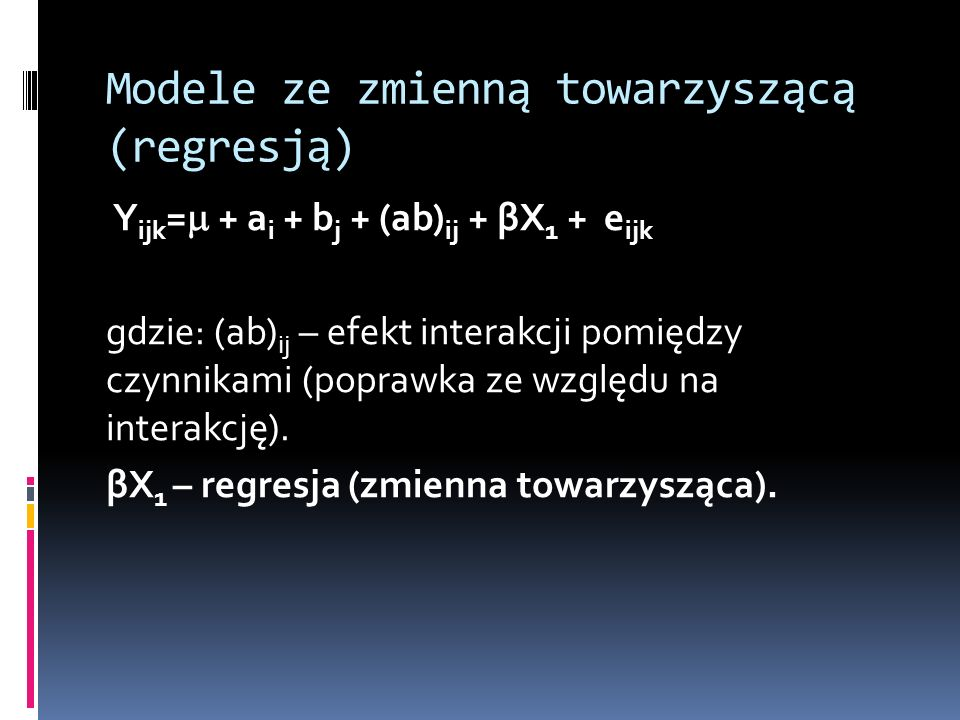 Modele ze zmienną towarzyszącą (regresją)