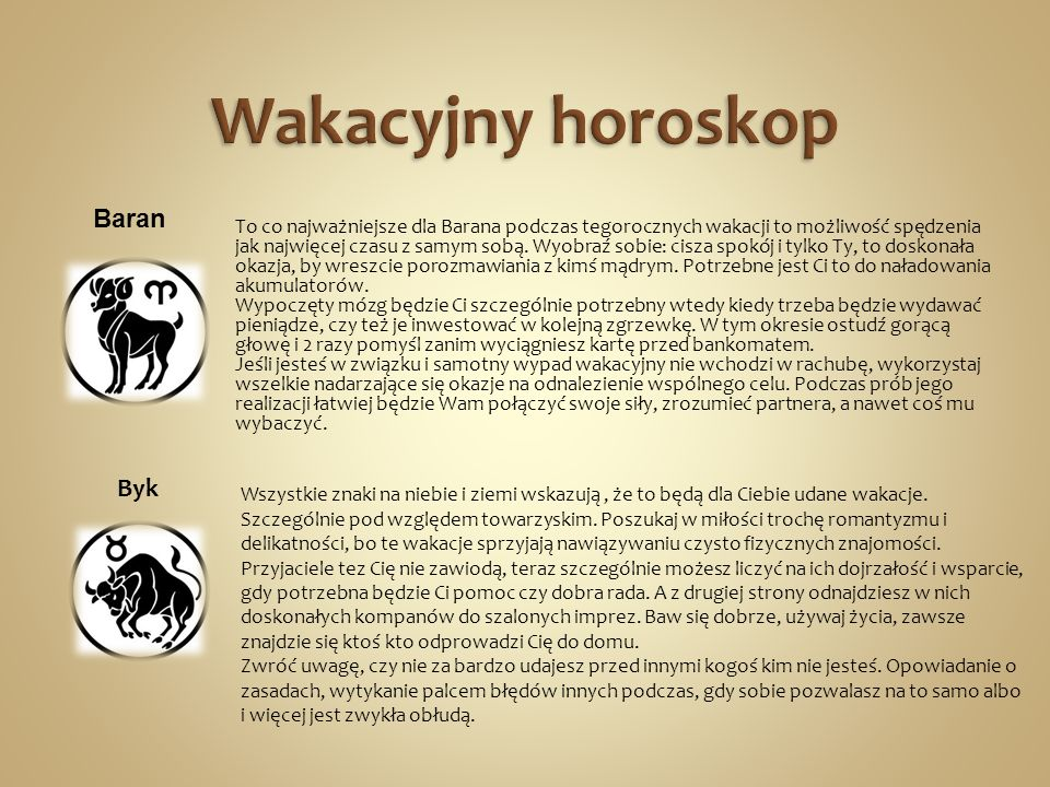 Wakacyjny horoskop Baran Byk