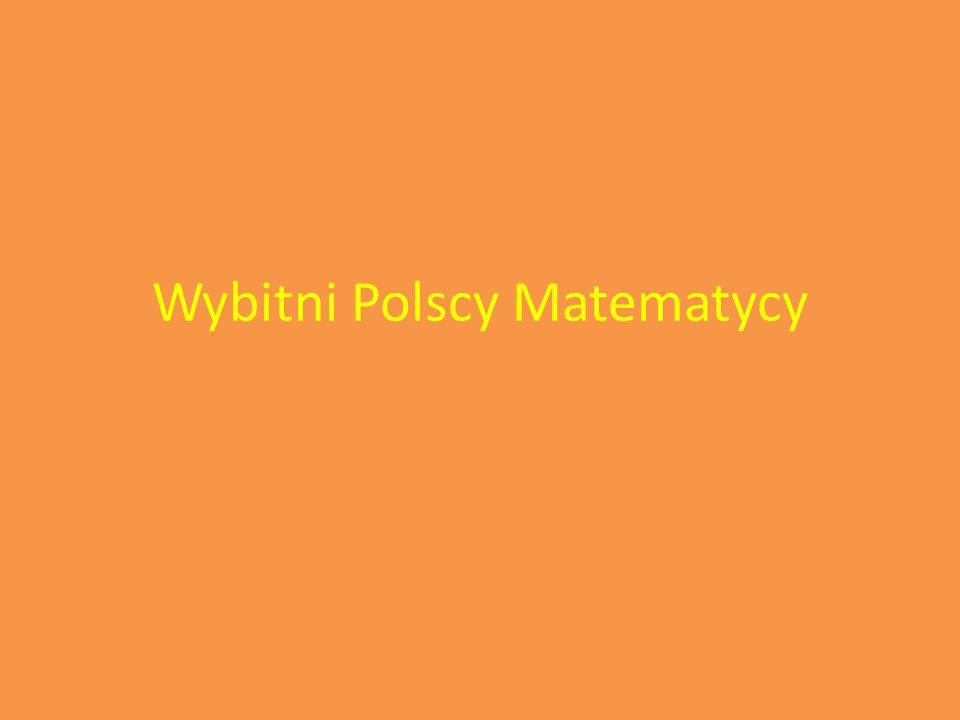 Wybitni Polscy Matematycy