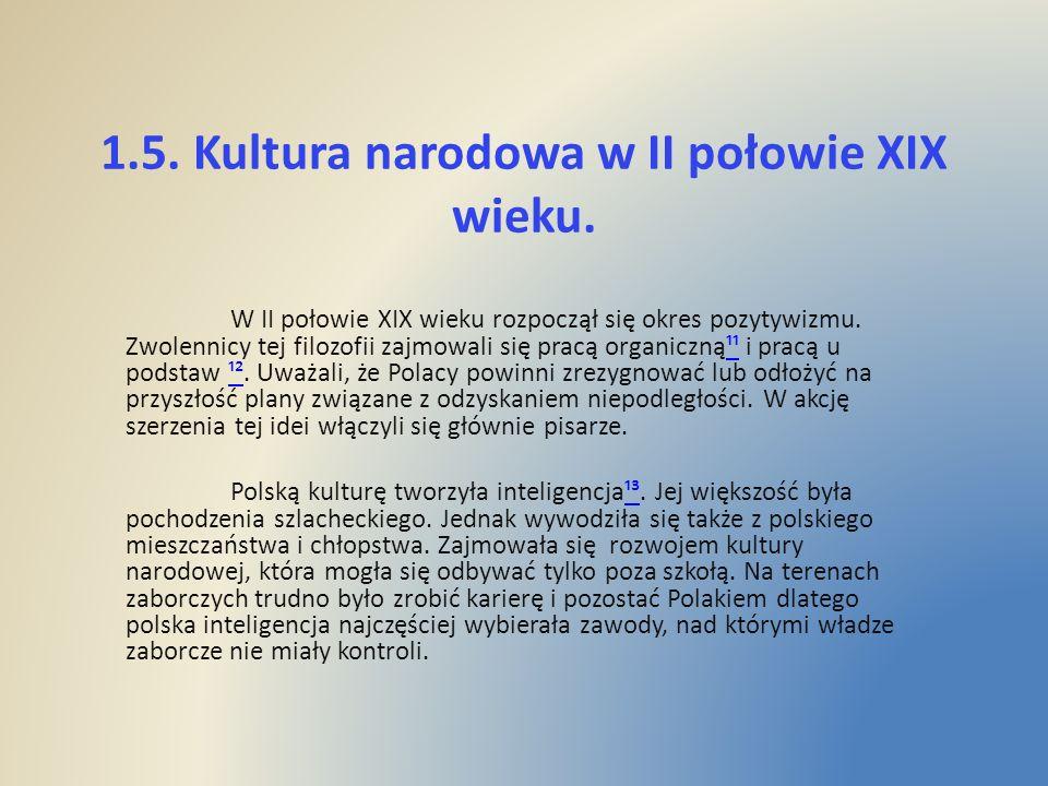 1.5. Kultura narodowa w II połowie XIX wieku.