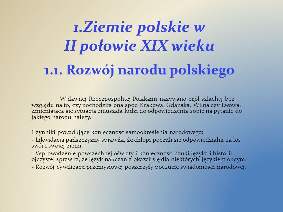 1.Ziemie polskie w II połowie XIX wieku