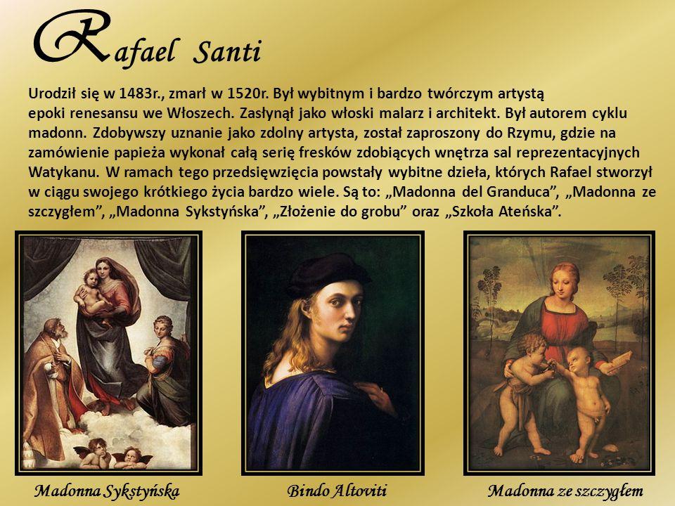 Rafael Santi Madonna Sykstyńska Bindo Altoviti Madonna ze szczygłem