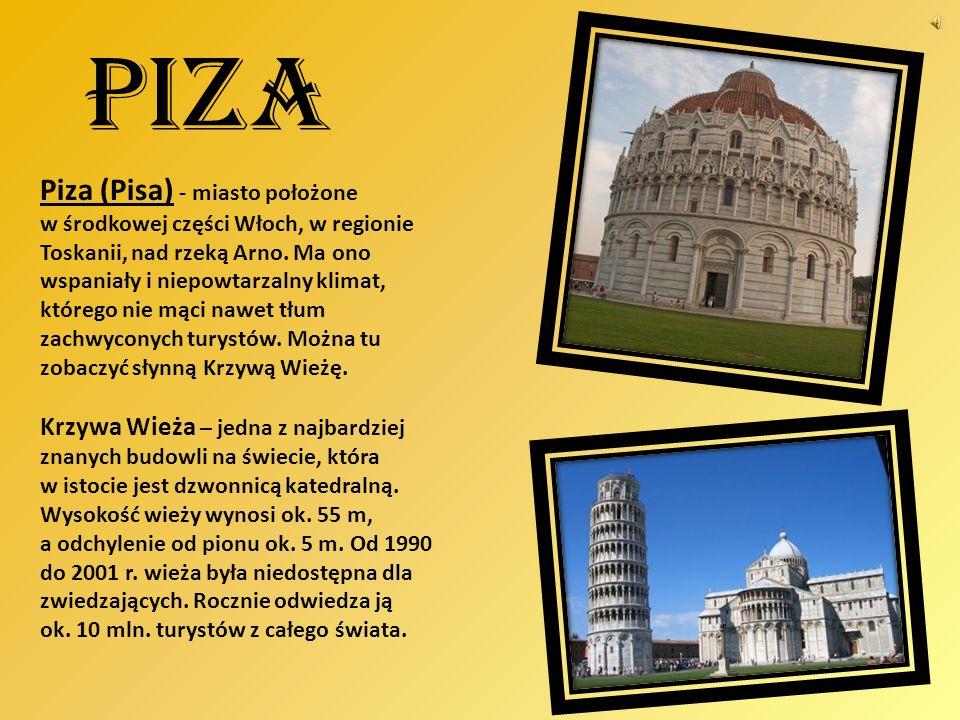 Piza Piza (Pisa) - miasto położone