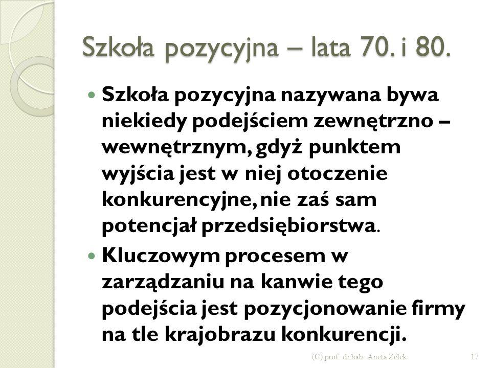 Szkoła pozycyjna – lata 70. i 80.