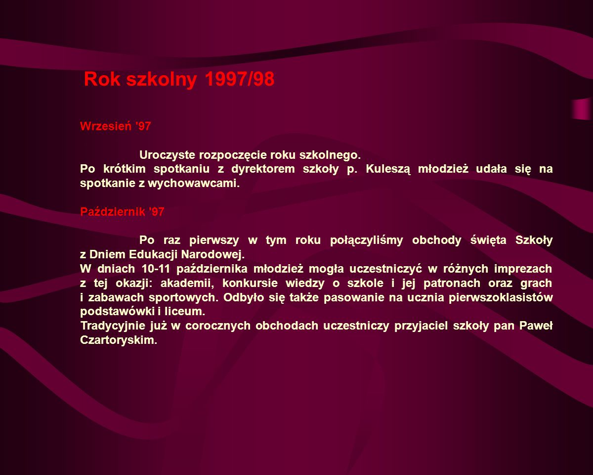 Rok szkolny 1997/98 Wrzesień 97. Uroczyste rozpoczęcie roku szkolnego.