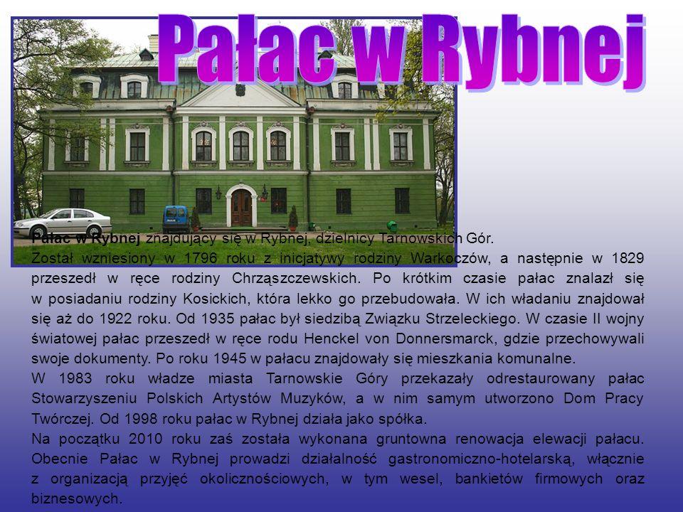 Pałac w Rybnej Pałac w Rybnej znajdujący się w Rybnej, dzielnicy Tarnowskich Gór.