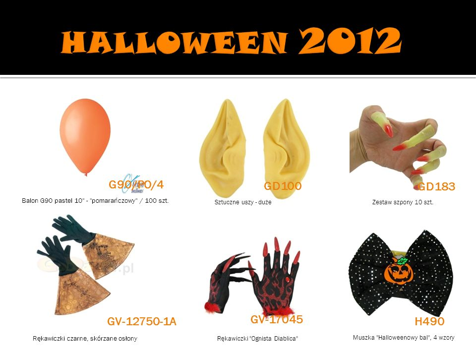 HALLOWEEN 2012 G90/PO/4 GD100 GD183 GV-17045 GV-12750-1A H490