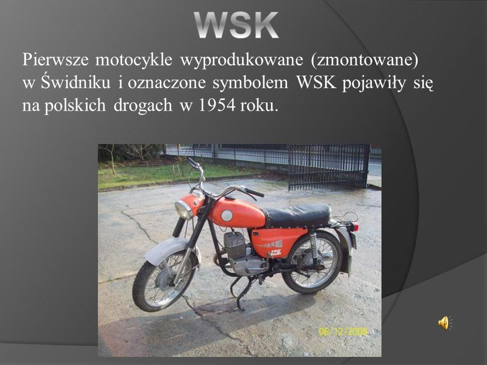 WSK Pierwsze motocykle wyprodukowane (zmontowane)