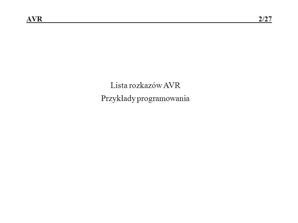 Lista rozkazów AVR Przykłady programowania