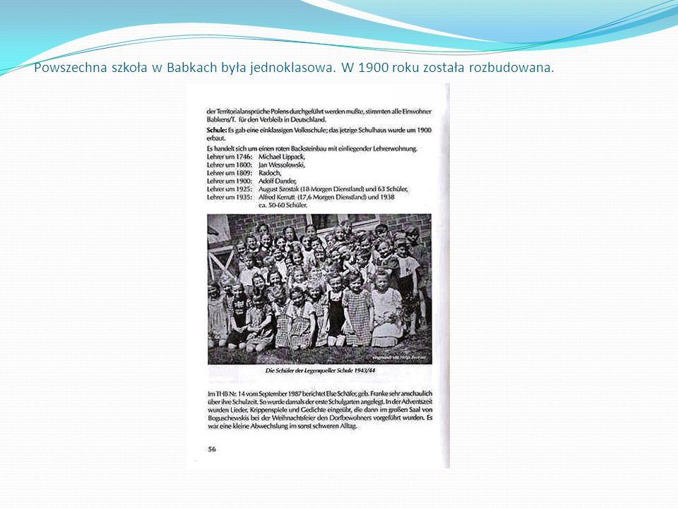 Powszechna szkoła w Babkach była jednoklasowa