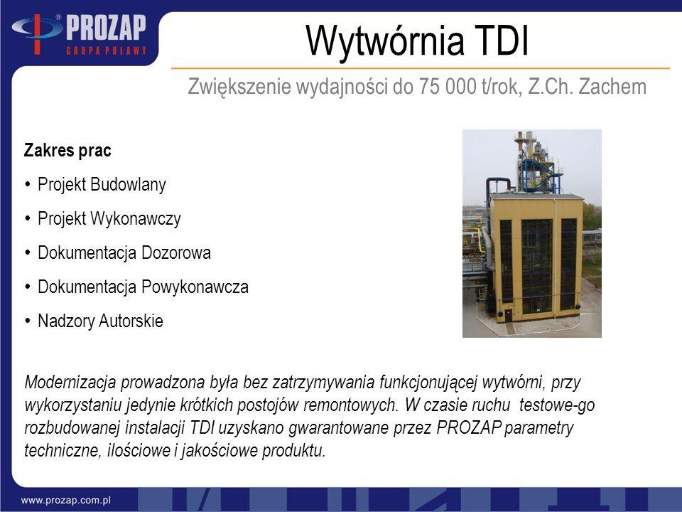 Zwiększenie wydajności do 75 000 t/rok, Z.Ch. Zachem