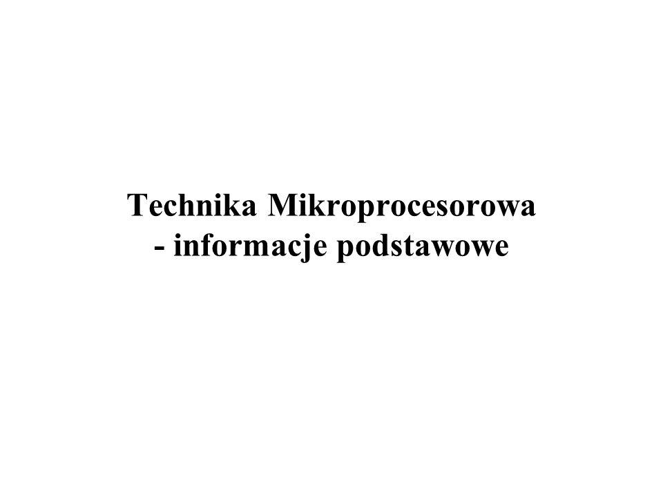 Technika Mikroprocesorowa - informacje podstawowe