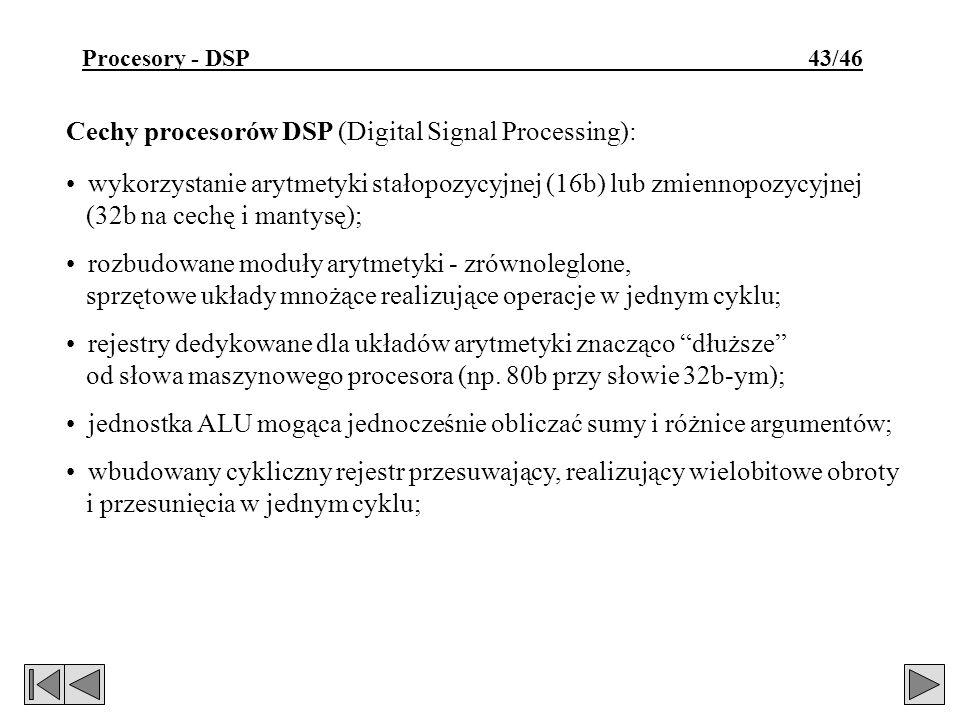 Cechy procesorów DSP (Digital Signal Processing):
