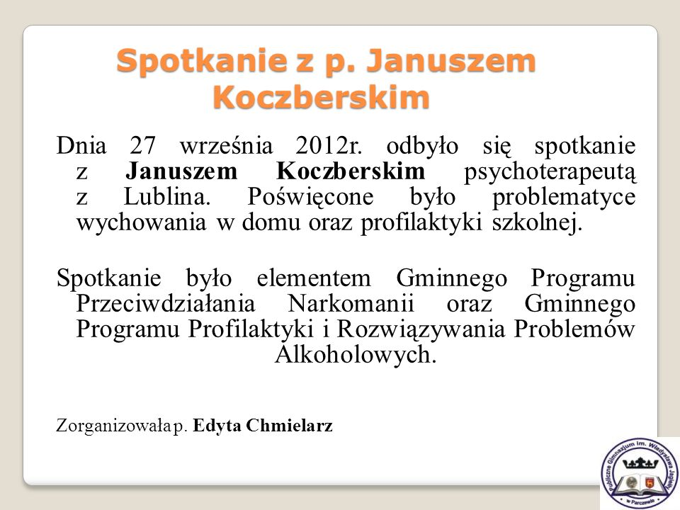 Spotkanie z p. Januszem Koczberskim
