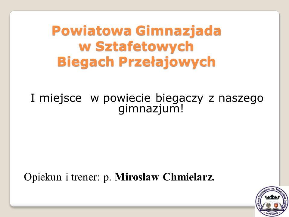 Powiatowa Gimnazjada w Sztafetowych Biegach Przełajowych