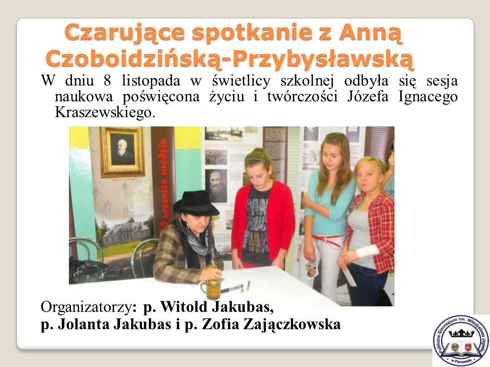Czarujące spotkanie z Anną Czoboidzińską-Przybysławską