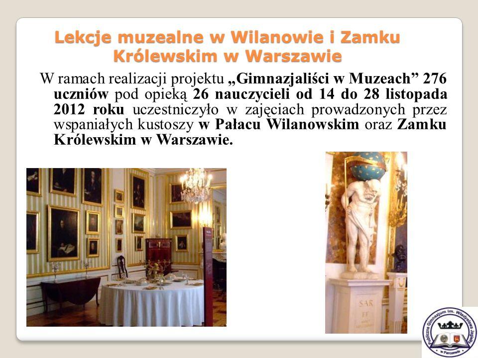 Lekcje muzealne w Wilanowie i Zamku Królewskim w Warszawie