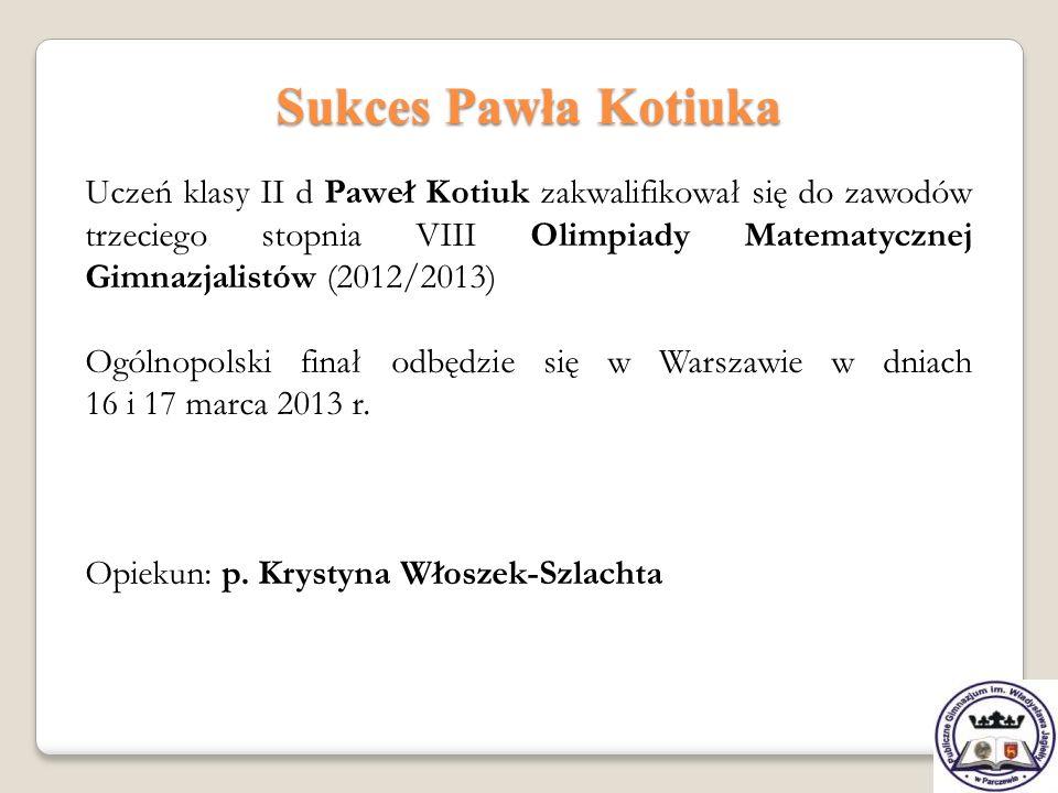 Sukces Pawła Kotiuka