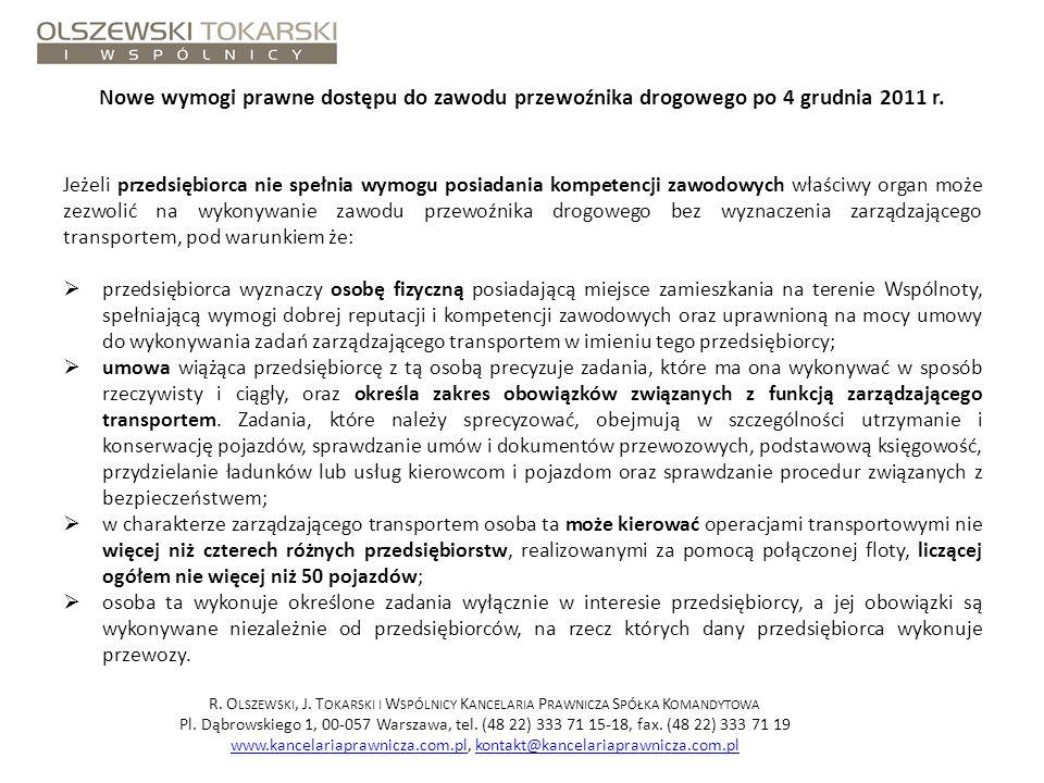 Nowe wymogi prawne dostępu do zawodu przewoźnika drogowego po 4 grudnia 2011 r.