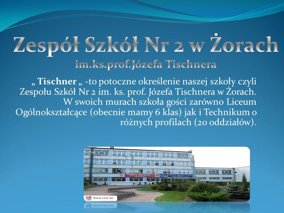 Zespół Szkół Nr 2 w Żorach im.ks.prof.Józefa Tischnera