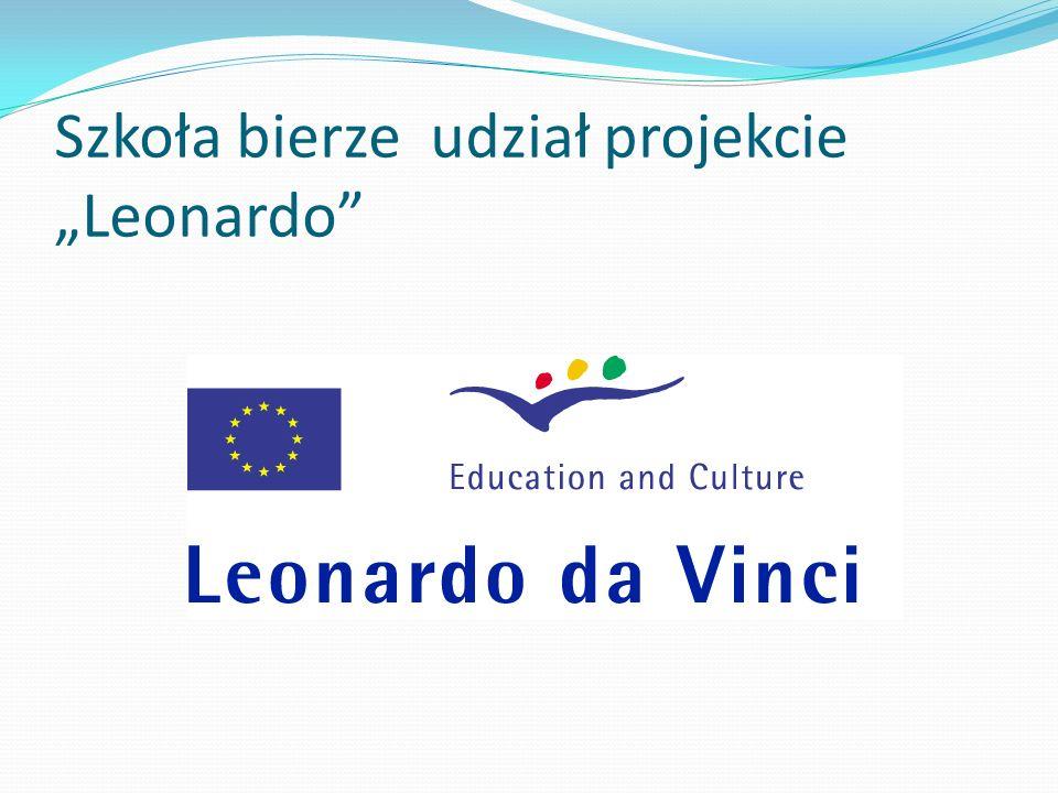 """Szkoła bierze udział projekcie """"Leonardo"""