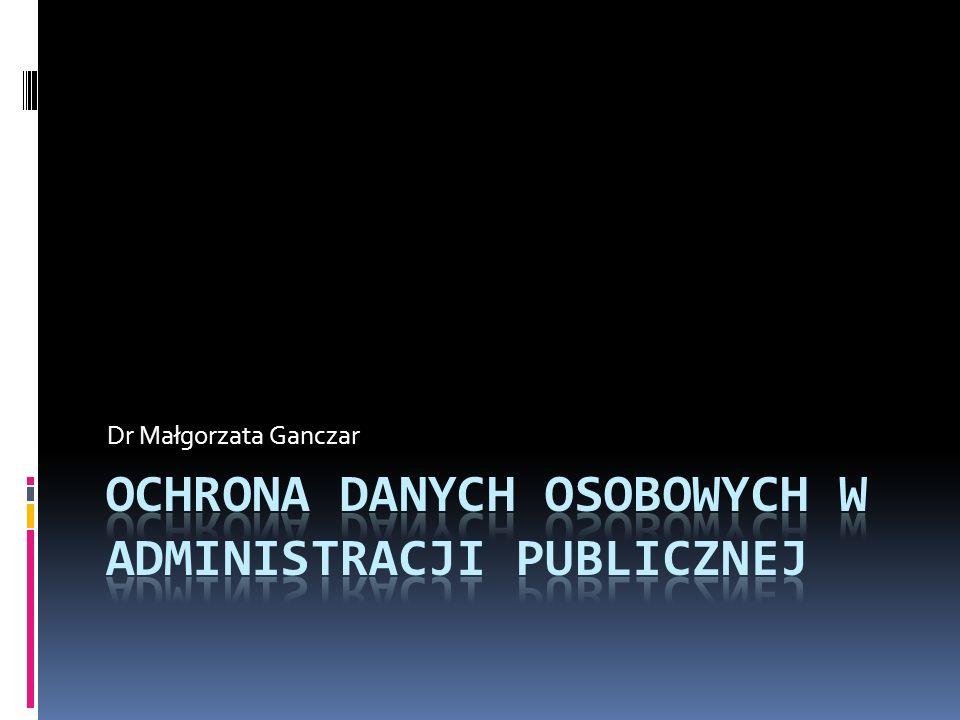 Ochrona danych osobowych w administracji publicznej