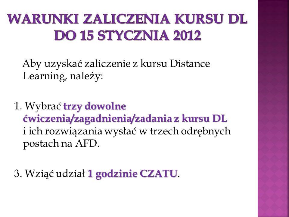 Warunki zaliczenia KURSU DL do 15 stycznia 2012