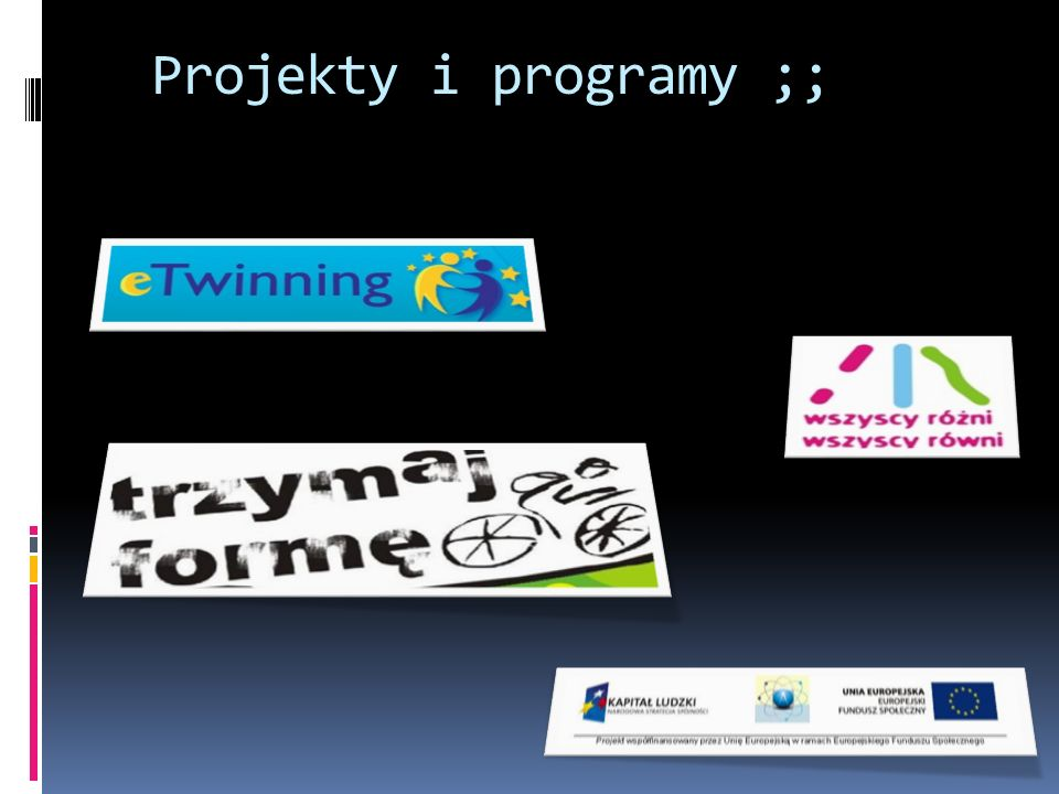 Projekty i programy ;;