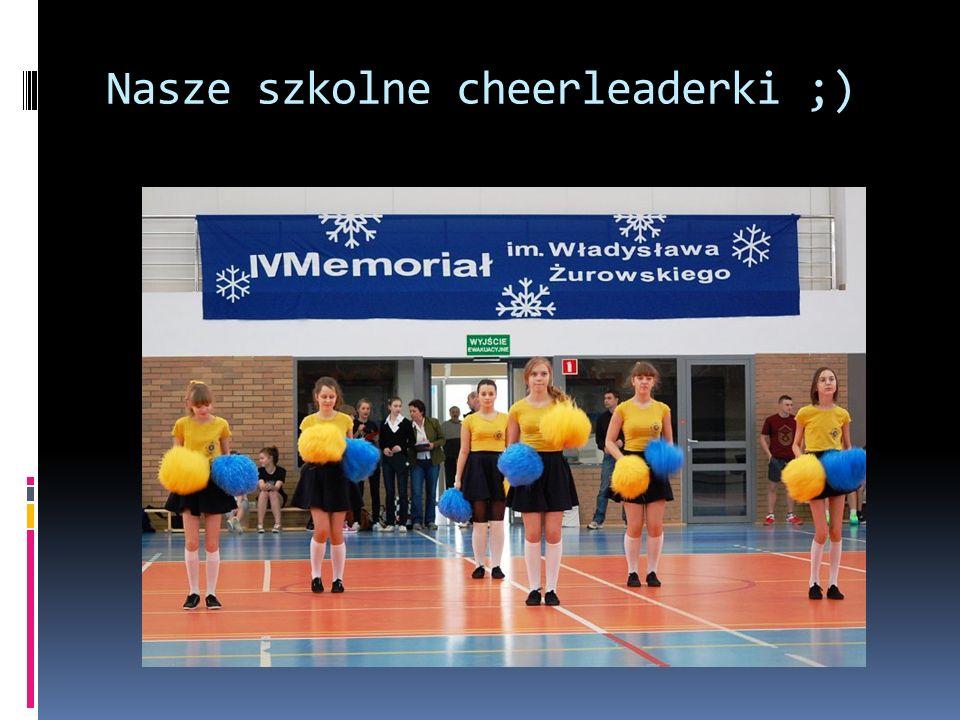 Nasze szkolne cheerleaderki ;)