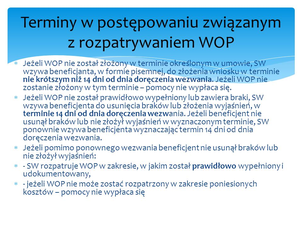 Terminy w postępowaniu związanym z rozpatrywaniem WOP