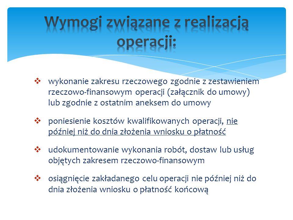 Wymogi związane z realizacją operacji: