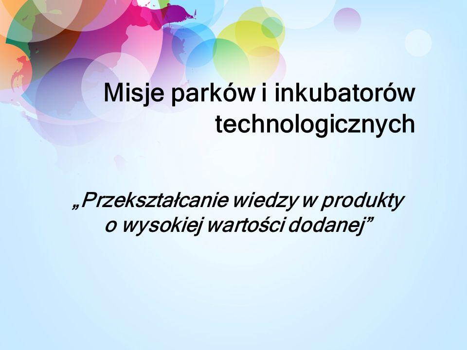 Misje parków i inkubatorów technologicznych