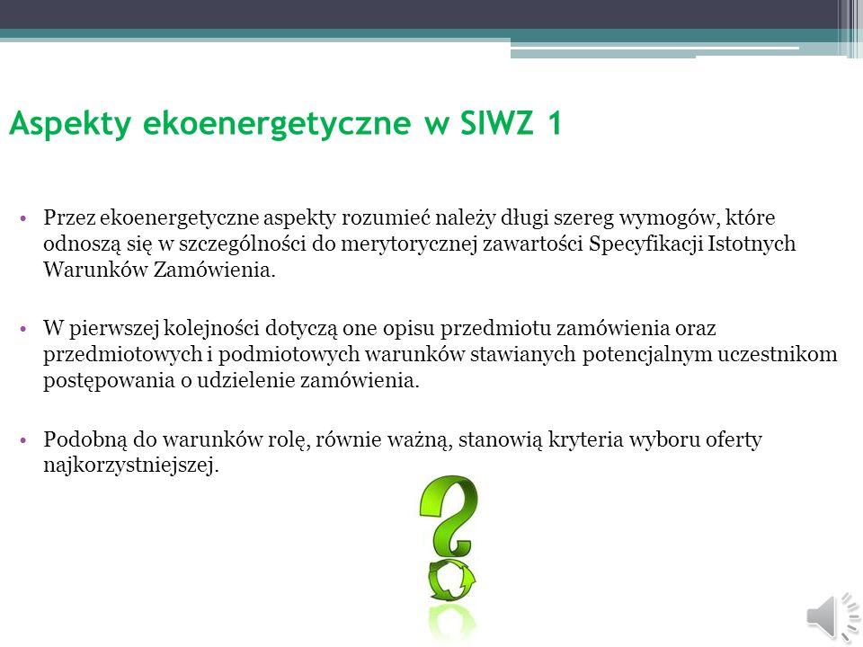 Aspekty ekoenergetyczne w SIWZ 1