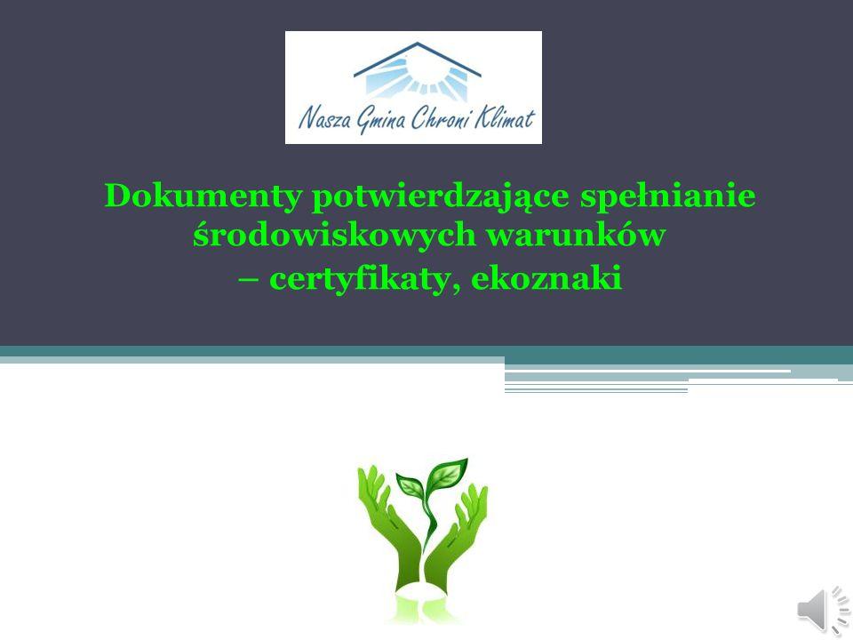 Dokumenty potwierdzające spełnianie środowiskowych warunków