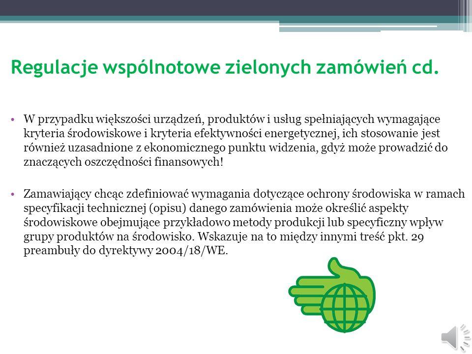 Regulacje wspólnotowe zielonych zamówień cd.