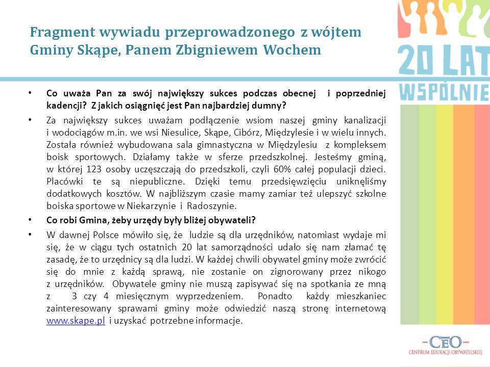 Fragment wywiadu przeprowadzonego z wójtem Gminy Skąpe, Panem Zbigniewem Wochem