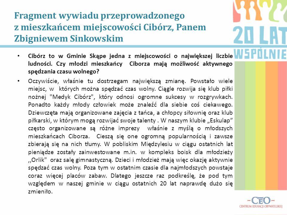 Fragment wywiadu przeprowadzonego z mieszkańcem miejscowości Cibórz, Panem Zbigniewem Sinkowskim