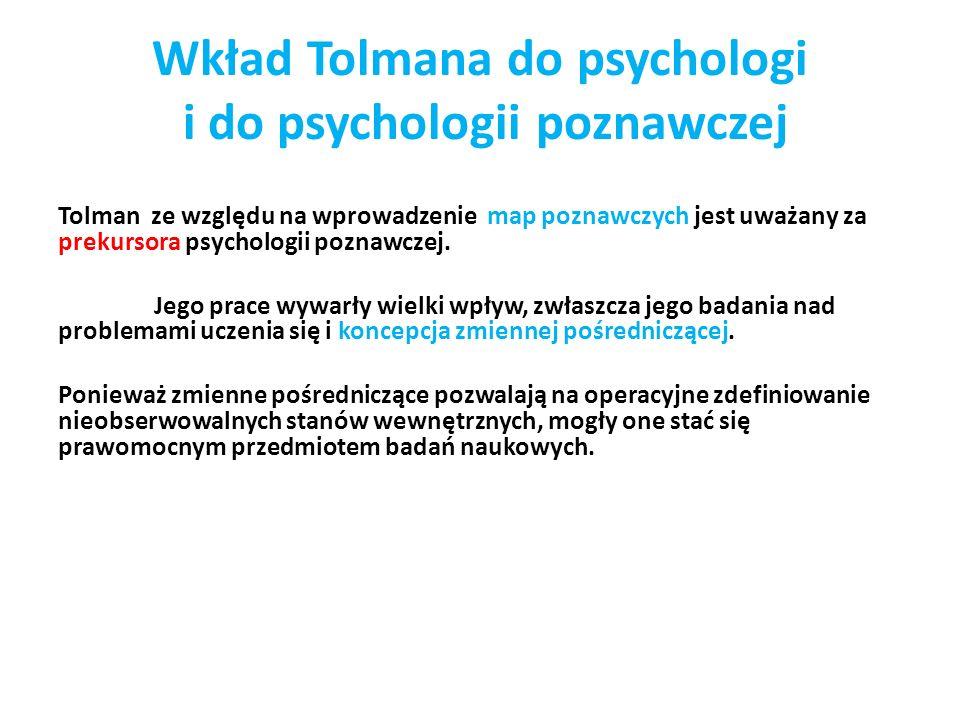 Wkład Tolmana do psychologi i do psychologii poznawczej
