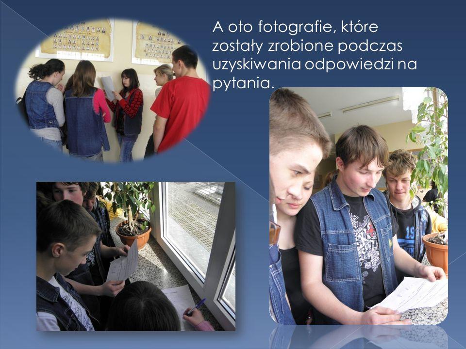 A oto fotografie, które zostały zrobione podczas uzyskiwania odpowiedzi na pytania.