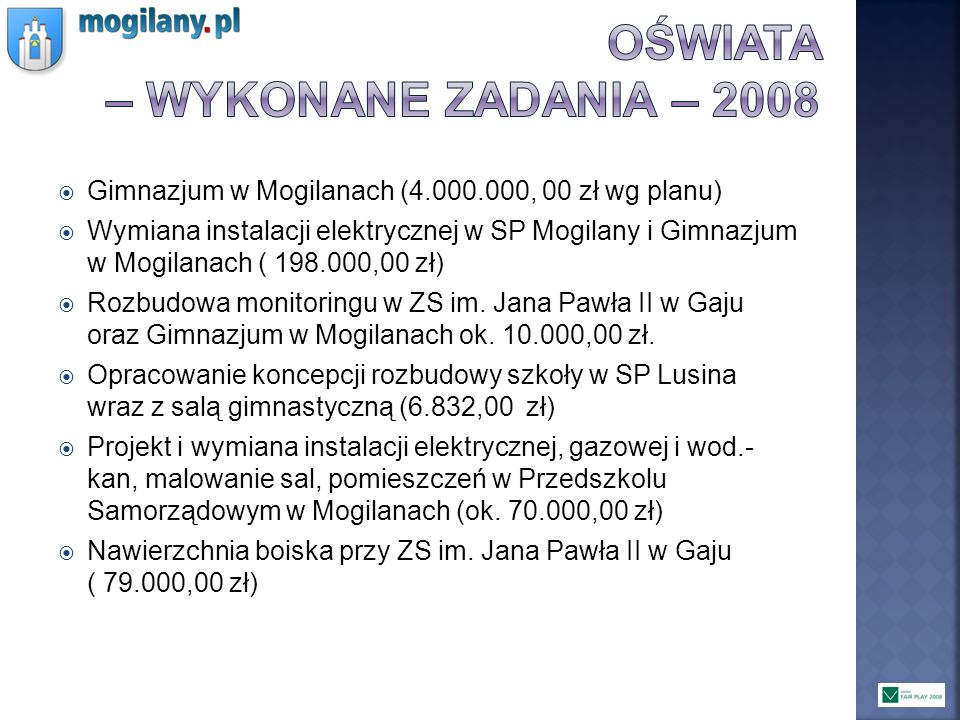 OŚWIATA – WYKONANE ZADANIA – 2008