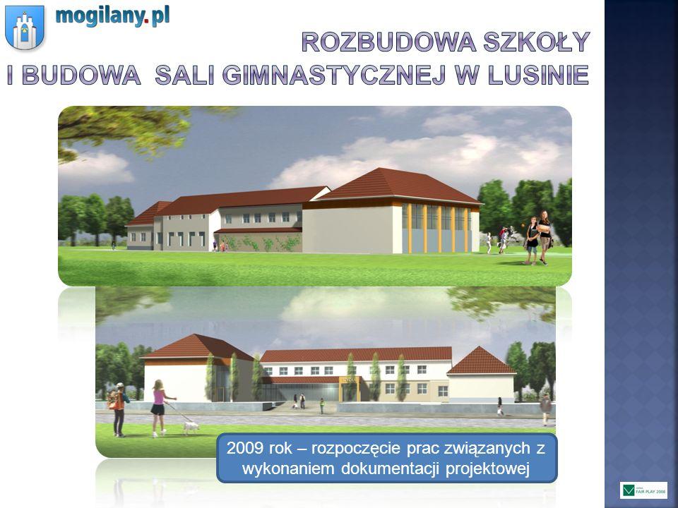Rozbudowa szkoły i budowa Sali gimnastycznej w lusinie