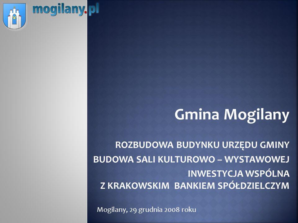 Gmina Mogilany ROZBUDOWA BUDYNKU URZĘDU GMINY