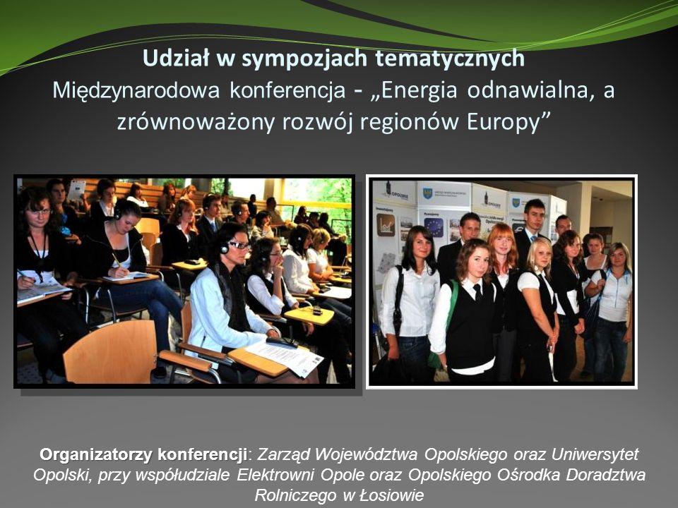 """Udział w sympozjach tematycznych Międzynarodowa konferencja - """"Energia odnawialna, a zrównoważony rozwój regionów Europy"""