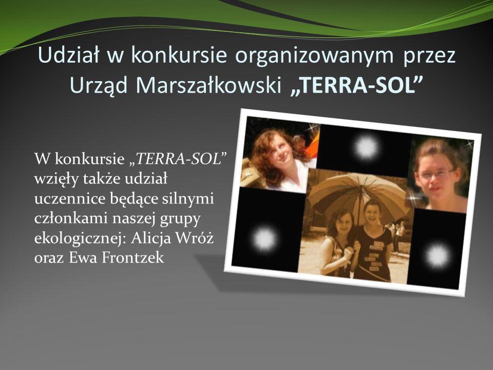 """Udział w konkursie organizowanym przez Urząd Marszałkowski """"TERRA-SOL"""