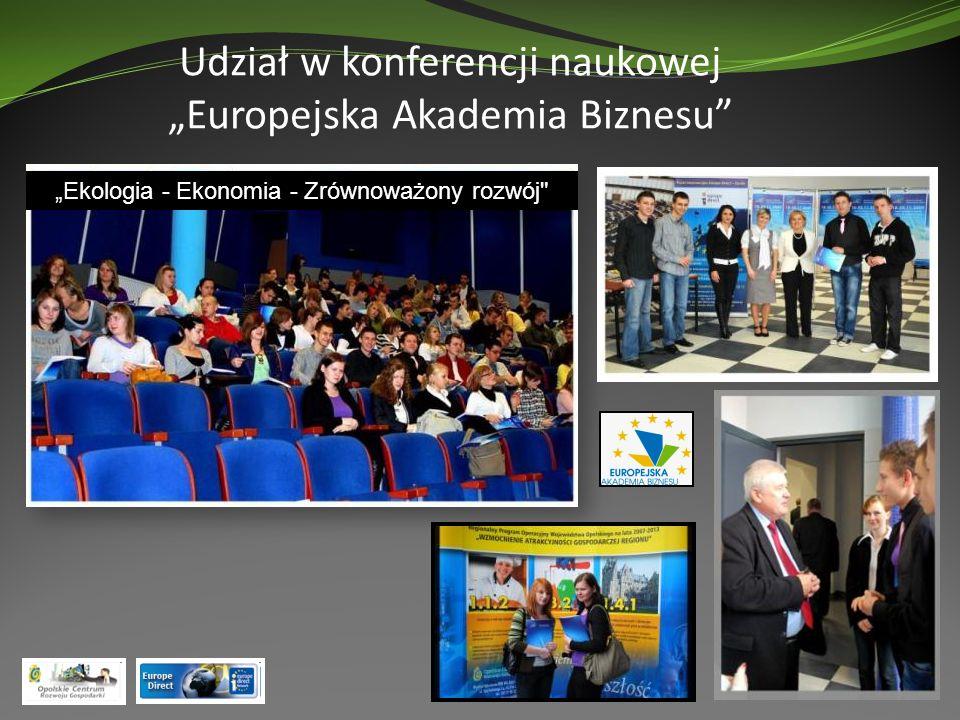 """Udział w konferencji naukowej """"Europejska Akademia Biznesu"""