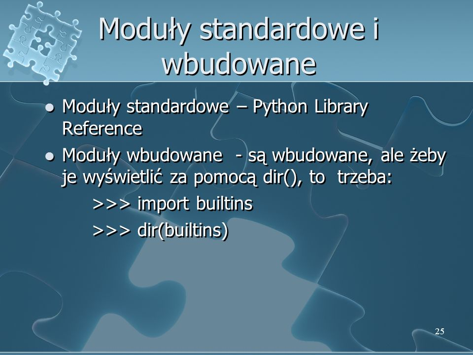 Moduły standardowe i wbudowane