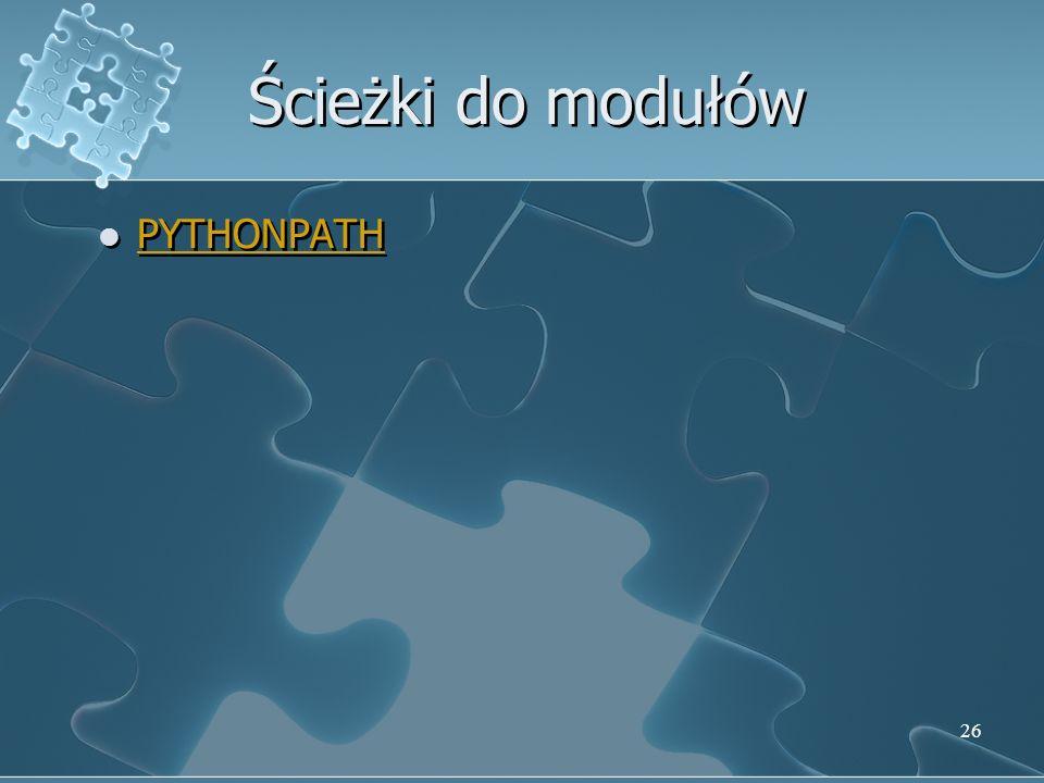 Ścieżki do modułów PYTHONPATH