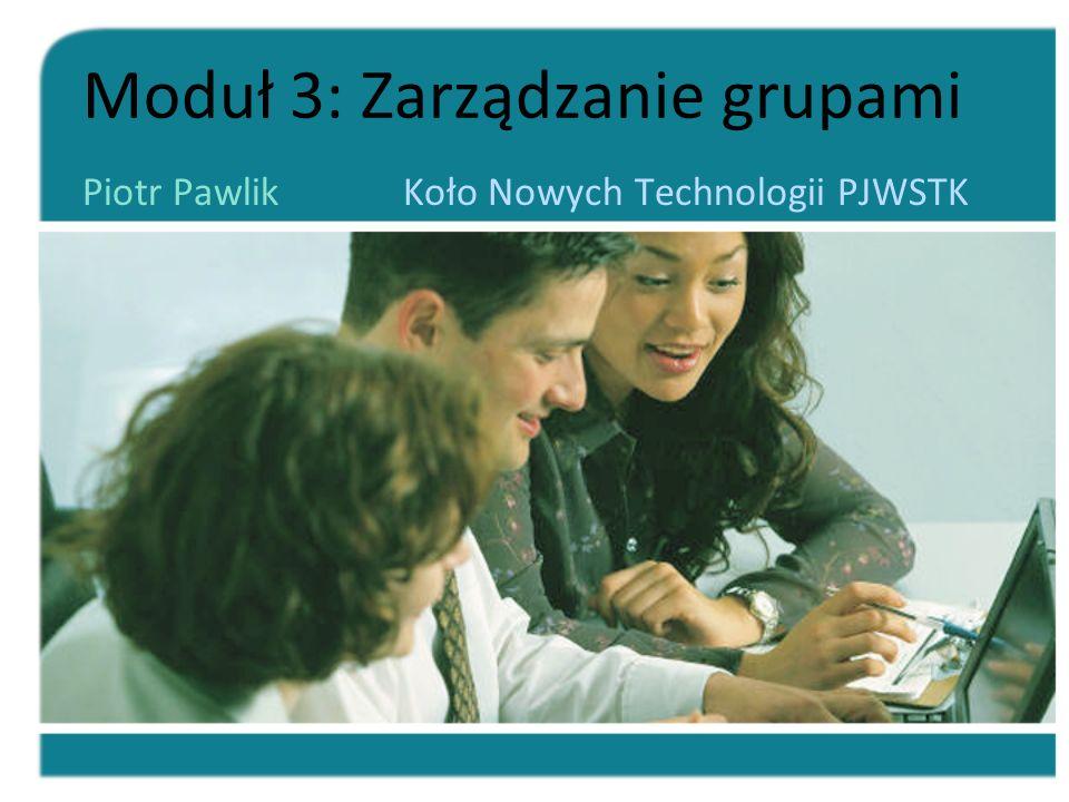 Moduł 3: Zarządzanie grupami