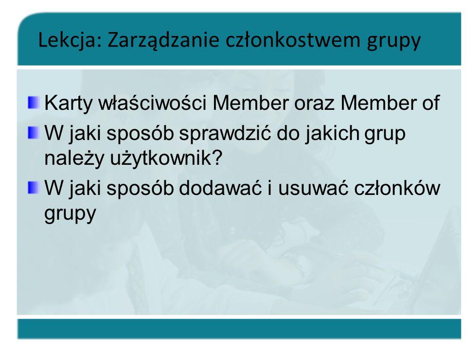 Lekcja: Zarządzanie członkostwem grupy